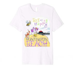 Living in Huntington Beach t-shirt