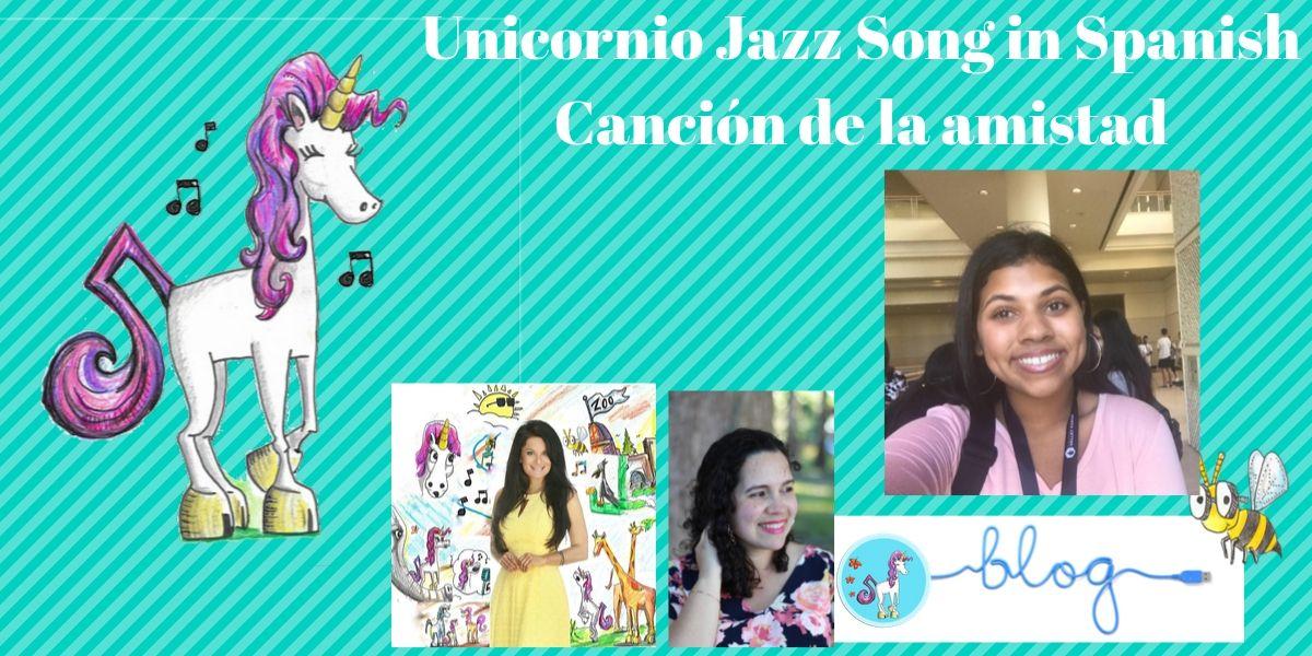 Spanish unicorn books and kids spanish song unicornio jazz