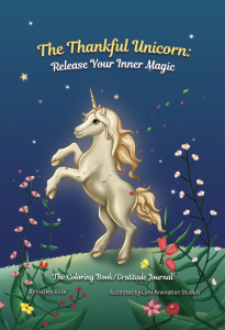 Best Unicorn Books for Kids List - The Thankful Unicorn: Release Your Inner Magic (front cover)