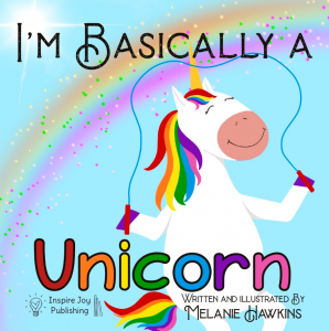 Best Children's Unicorn Books List - I'm Basically a Unicorn (front cover)