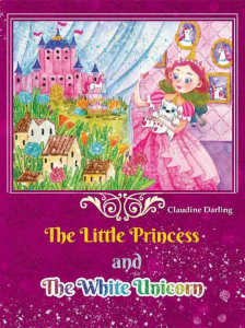 Best Unicorn Books for Children List - The Little Princess and The White Unicorn (front cover)