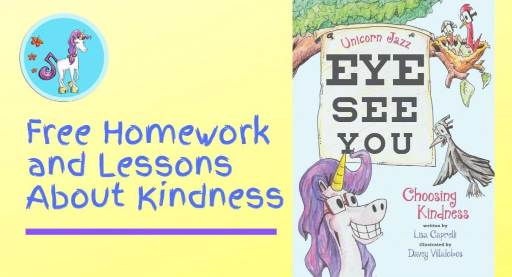 Homework and Lessons About Kindness Unicorn Jazz