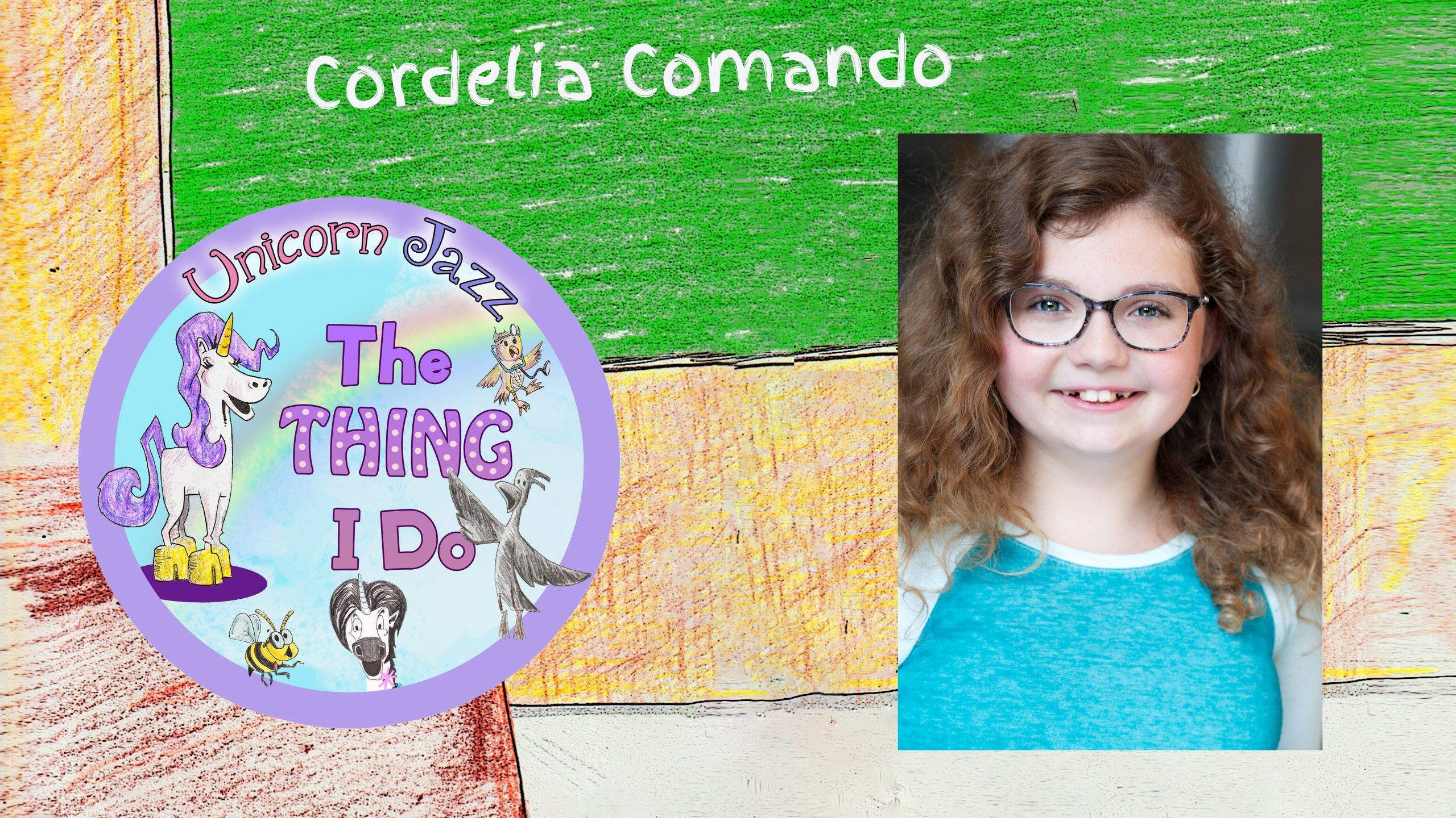CHILD ACTOR AND SINGER Cordelia Comando