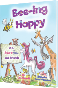 bee-ing happy with unicorn jazz and friends childrens book about happiness lisa caprelli author