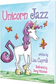 unicorn jazz childrens unicorn book series official website lisa caprelli author