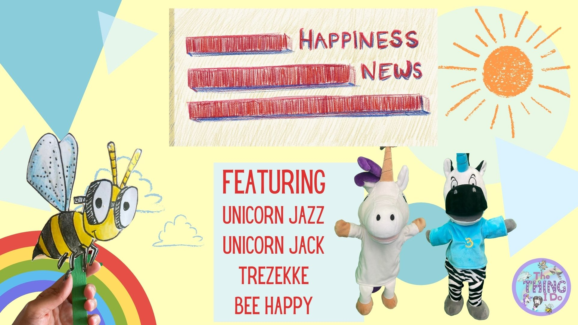 happiness news puppet shows