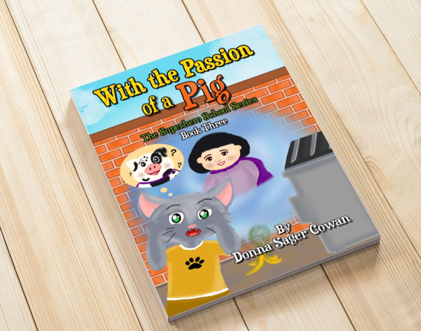 with the passion of a pig by donna cowan
